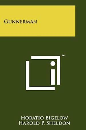 Gunnerman af Horatio Bigelow
