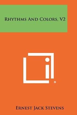 Rhythms and Colors, V2 af Ernest Jack Stevens
