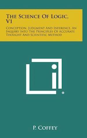 The Science of Logic, V1 af P. Coffey