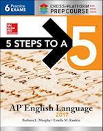 5 Steps to a 5 AP English Language 2017 (5 Steps To A 5)