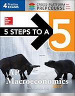 5 Steps to a 5 AP Macroeconomics 2017 (5 Steps To A 5)