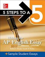 5 Steps to a 5 Writing the Ap English Essay 2017 (5 Steps to a 5 Writing the Ap English Essay)