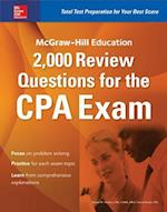 McGraw-Hill Education 2,000 Review Questions for the CPA Exam (Mcgraw hill Education)