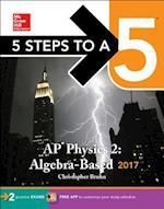 5 Steps to a 5 AP Physics 2 2017 (5 Steps to a 5 Ap Physics 1 2)