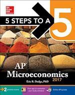 5 Steps to A 5 AP Microeconomics 2017 (5 Steps to a 5 Ap Microeconomics and Macroeconomics)