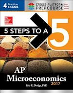 5 Steps to a 5 AP Microeconomics 2017 (5 Steps To A 5)