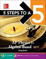 5 Steps to a 5 AP Physics 1 2017 (5 Steps to a 5 Ap Physics 1 2)