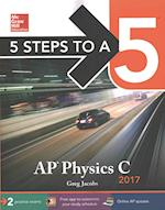 5 Steps to A 5 AP Physics C 2017 (5 Steps to A 5 on the Advanced Placement Examinations)