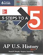 AP US History 2017 + Online (5 Steps To A 5)