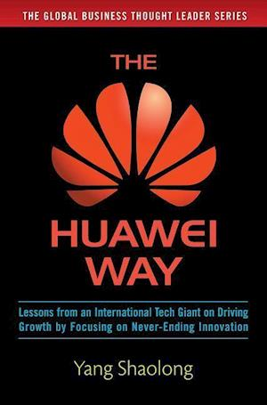 The Huawei Way af Yang Shaolong