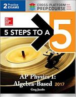 5 Steps to a 5 AP Physics 1 2017 (5 Steps To A 5)