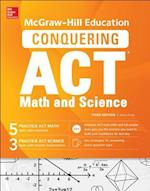 McGraw-Hill Education's Conquering the Act Math and Science