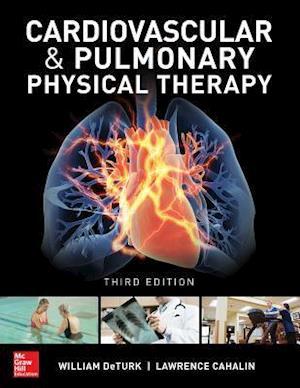 Bog, hardback Cardiovascular and Pulmonary Physical Therapy, Third Edition af William Deturk