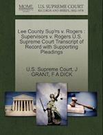 Lee County Sup'rs V. Rogers af J. Grant, F. A. Dick