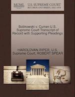 Bobkowski V. Curran U.S. Supreme Court Transcript of Record with Supporting Pleadings af Haroldvan Riper, Robert Spear