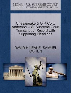 Chesapeake & O R Co V. Anderson U.S. Supreme Court Transcript of Record with Supporting Pleadings af David H. Leake, Samuel Cohen