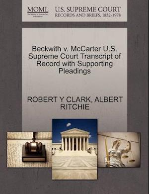 Beckwith V. McCarter U.S. Supreme Court Transcript of Record with Supporting Pleadings af Albert Ritchie, Robert Y. Clark