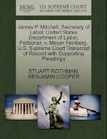 James P. Mitchell, Secretary of Labor, United States Department of Labor, Petitioner, V. Meyer Feinberg. U.S. Supreme Court Transcript of Record with af Benjamin Cooper, Stuart Rothman