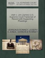 Utah V. Jim (James) U.S. Supreme Court Transcript of Record with Supporting Pleadings af Vernon B. Romney, Joseph S. Jones