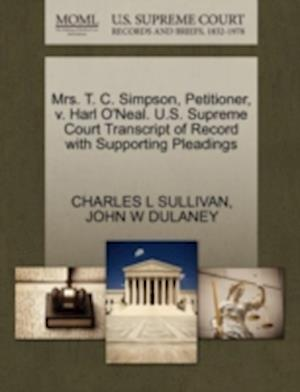 Mrs. T. C. Simpson, Petitioner, V. Harl O'Neal. U.S. Supreme Court Transcript of Record with Supporting Pleadings af John W. Dulaney, Charles L. Sullivan