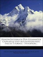 Handworterbuch Der Gesammten Chirurgie Und Augenheilkunde. af Michael Jager, Michael J. Ger