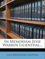 In Memoriam Jesse Warren Lilienthal... af Lillie Bernheimer Lilienthal