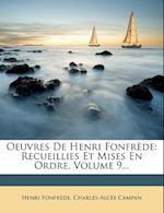 Oeuvres de Henri Fonfrede af Charles-Alc E. Campan, Henri Fonfrede