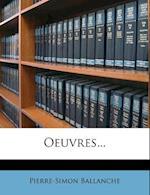 Oeuvres... af Pierre-Simon Ballanche