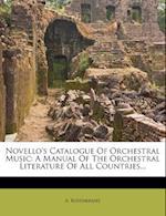 Novello's Catalogue of Orchestral Music af A. Rosenkranz