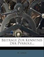 Beitrage Zur Kenntnis Der Pyrrole... af H. Lange