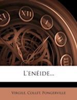 L'Eneide... af Pongerville, Collet