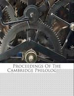 Proceedings of the Cambridge Philological Society, Issues 64-123... af Cambridge Philological Society