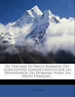 Du Precaire En Droit Romaine af Andr Faure, Andre Faure