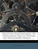 Question Penitentiaire af Auguste Bonnet