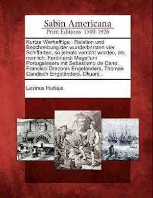 Kurtze Warhafftige af Levinus Hulsius