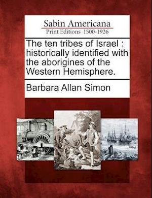 The Ten Tribes of Israel af Barbara Allan Simon
