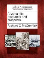 Arizona af Richard C. McCormick