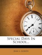 Special Days in School... af Jean L. Gowdy