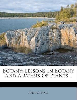 Botany af Abbie G. Hall