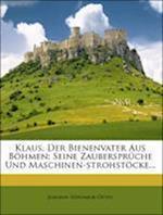 Klaus, Der Bienenvater Aus Bohmen af Johann Nepomuk Oettl