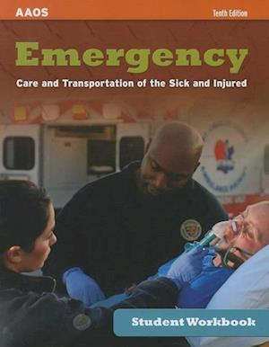 Emergency Care and Transportation of the Sick and Injured Student Workbook af American Academy of Orthopaedic Surgeons (AAOS)