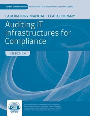 Lab Manual to Accompany Auditing It Infrastructure for Compliance af Martin Weiss