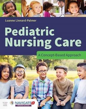 Bog, hardback Pediatric Nursing af Luanne Linnard-palmer