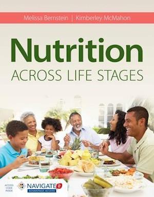 Bog, hardback Nutrition Across Life Stages af Melissa Bernstein, Kimberley McMahon