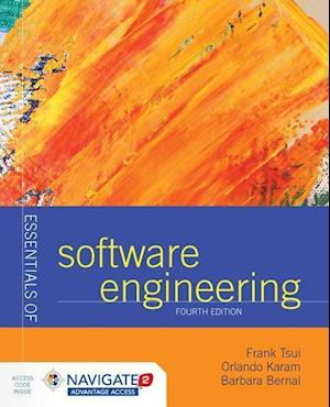 Bog, hardback Essentials of Software Engineering af Frank Tsui