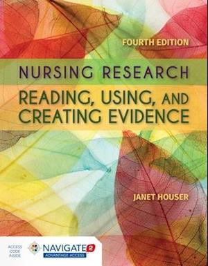 Bog, hardback Nursing Research: Reading, Using and Creating Evidence af Janet Houser