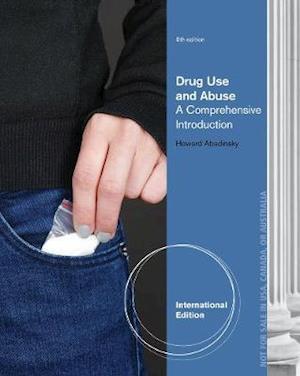 Drug Use and Abuse af Howard Abadinsky