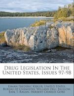 Drug Legislation in the United States, Issues 97-98 af Lyman Frederic Kebler