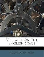 Voltaire on the English Stage af Harold Lawton Bruce