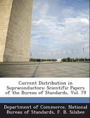 Current Distribution in Supraconductors af F. B. Silsbee